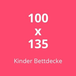 Kinder Bettdecke 100  x 135